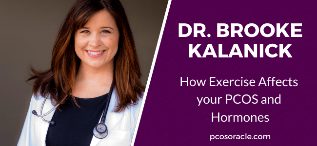 Dr. Brooke Kalanick exercise and PCOS ep.37