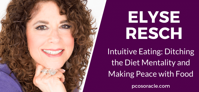 Elyse Resch Intuitive Eating ep30