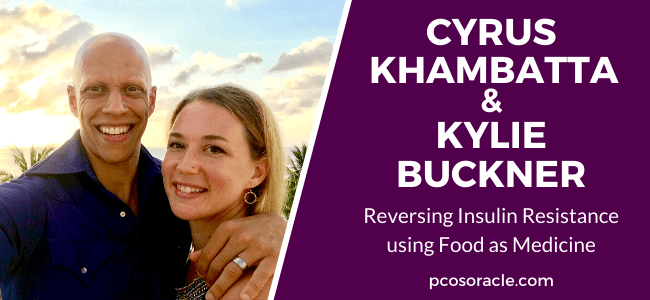 Cyrus and Kylie Reversing Insulin Resistance #47