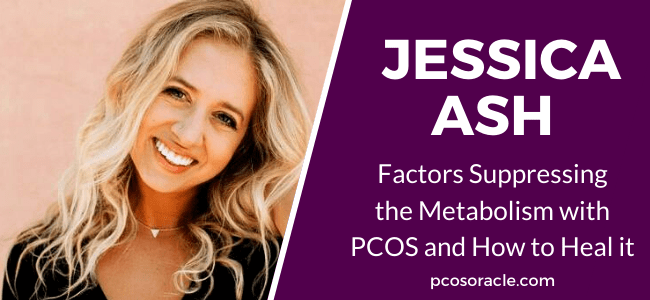 Jessica Ash heal the metabolism PCOS