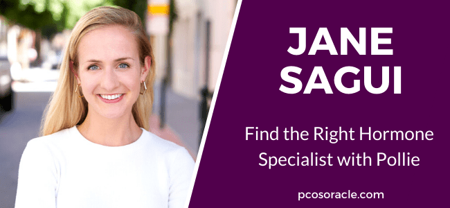 Jane Sagui find the right hormone specialist with Pollie