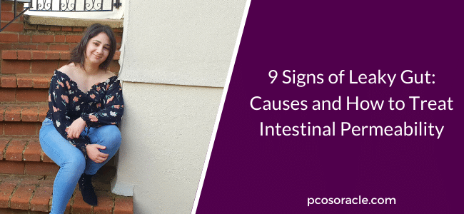 Signs of Leaky Gut Causes and How to Treat Intestinal Permeability pcos oracle podcast